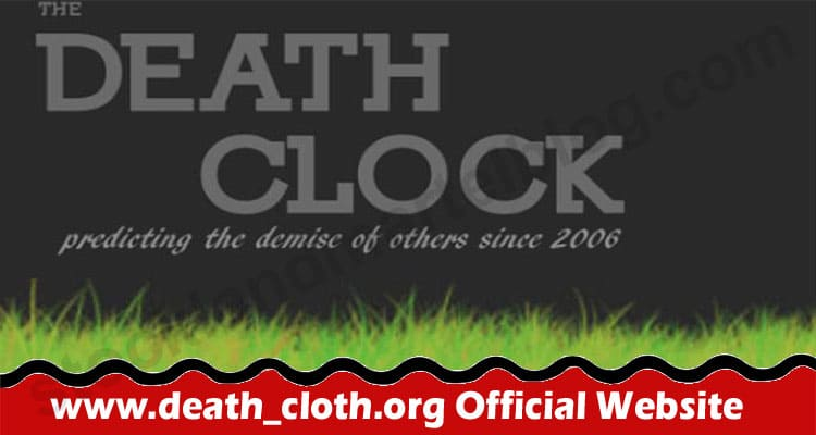 www.death_cloth.org Official Website 2021